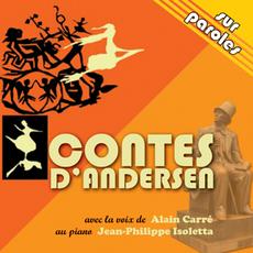 Contes d'Andersen, Editions de l'Astronôme 2005.